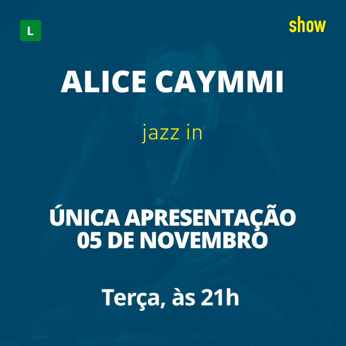 Alice Caymmi - Jazz In